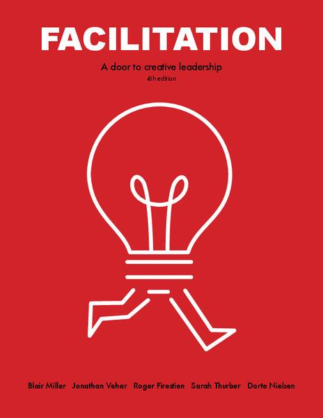 Facilitation: A Door to Creative Leadership - Book by Dr. Roger Firestien