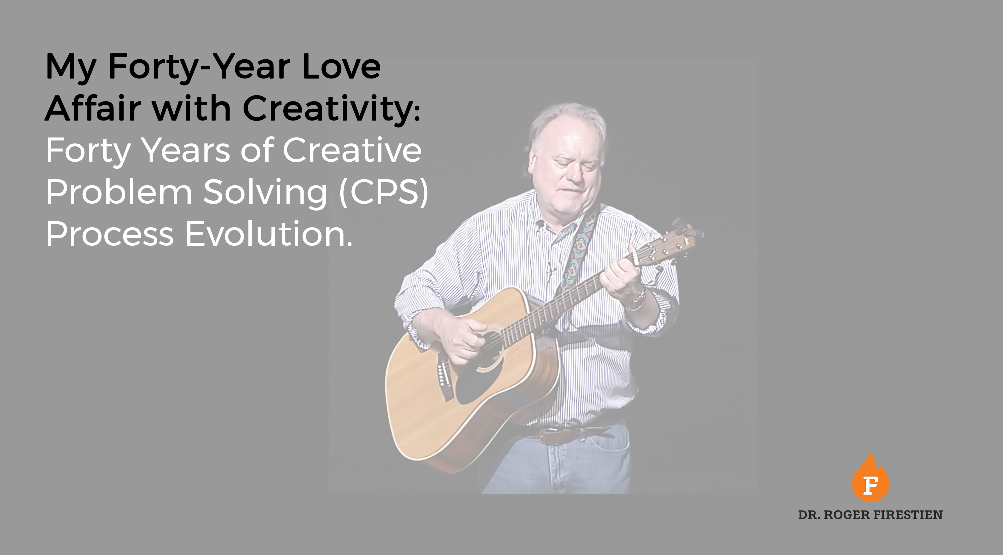 The Evolution of the Creative Problem Solving (CPS) Process