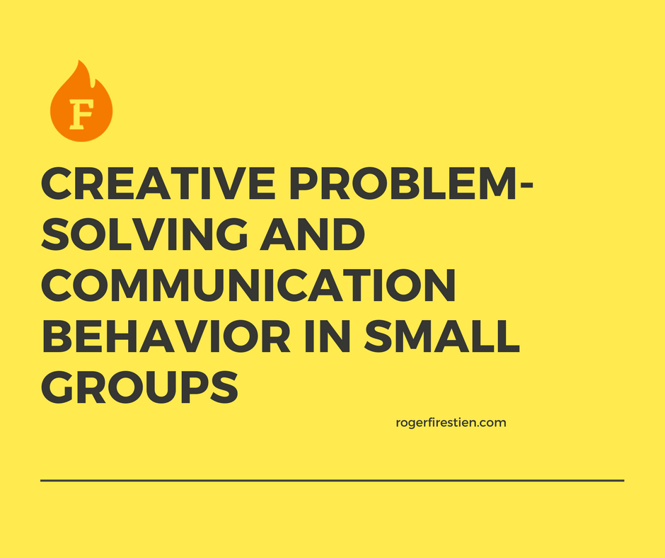 Creative Problem-solving And Communication Behavior In
