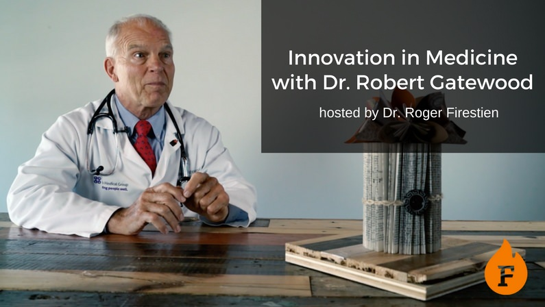 Innovation In Medicine with Dr. Robert Gatewood