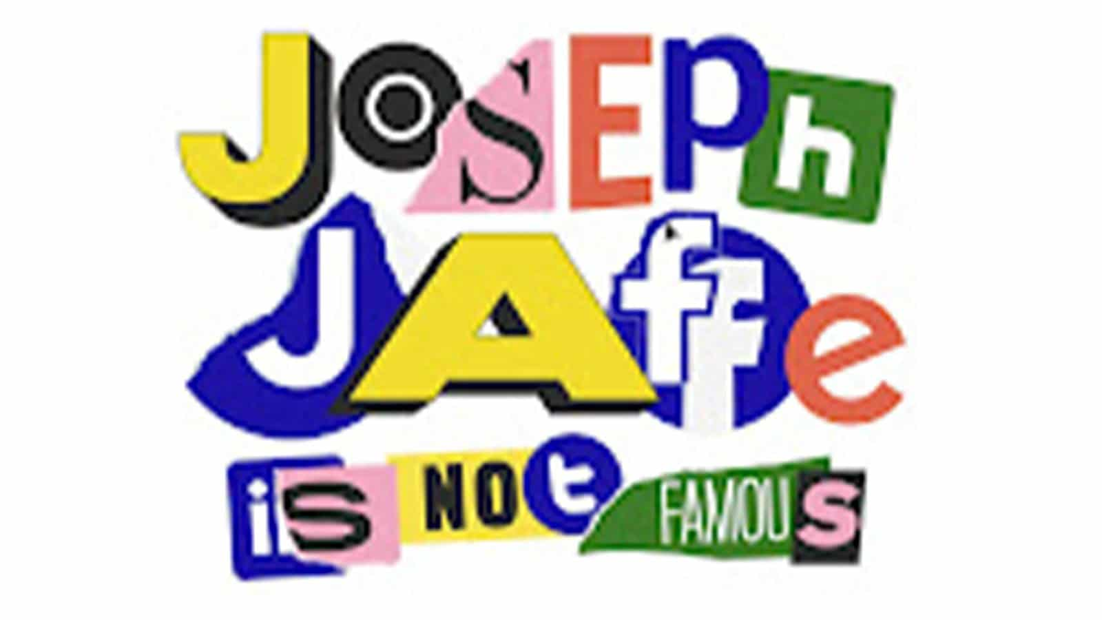 Joseph Jaffe Is Not Famous: Channeling the Power of Creativity