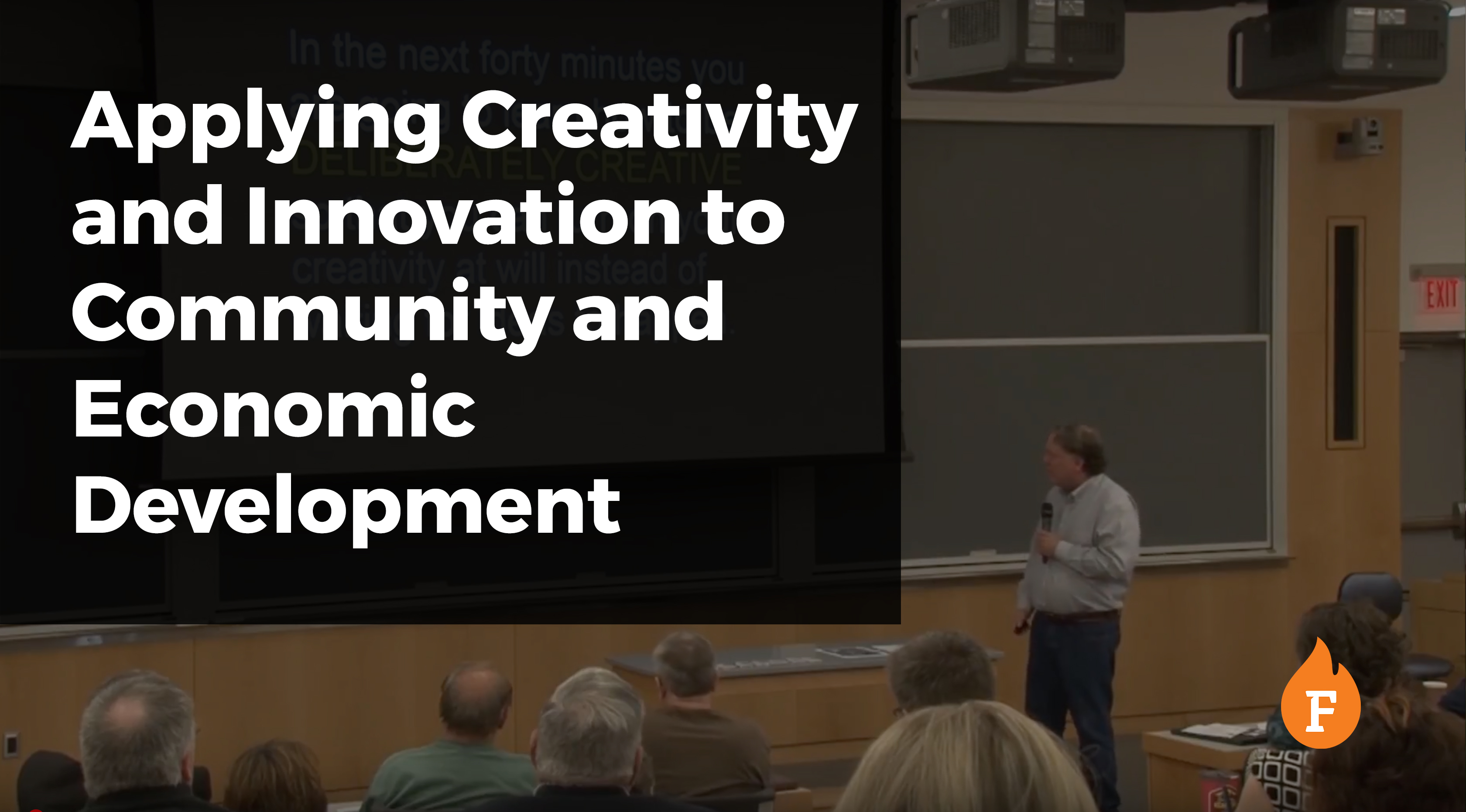VIDEO: Applying Creativity and Innovation to Community and Economic Development